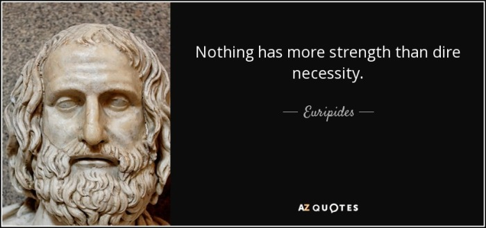quote-nothing-has-more-strength-than-dire-necessity-euripides-9-13-40
