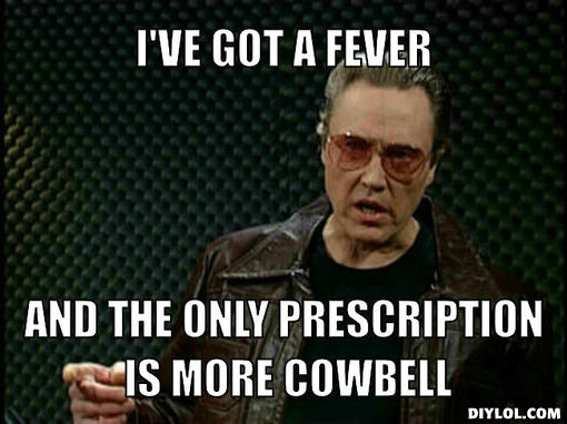cowbell-fever