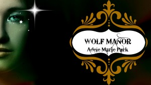 Wolf Manor book cover 1